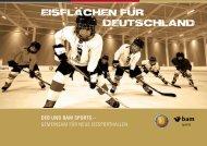 DEB unD BAM SportS – Gemeinsam für neue eissporthallen
