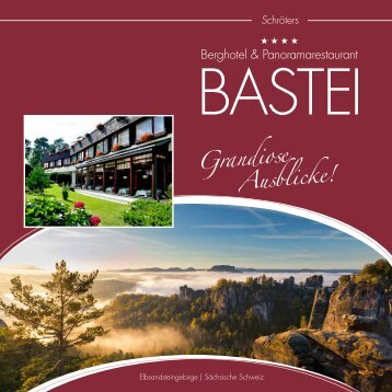Grandiose Ausblicke! - Bastei Berghotel