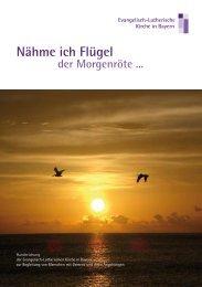 Nähme ich Flügel - Evangelisch-Lutherische Kirche in Bayern