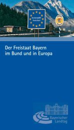 Der Freistaat Bayern im Bund und in Europa - Bayerischer Landtag