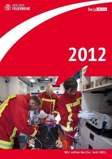 Jahresbericht 2012 - Berliner Feuerwehr