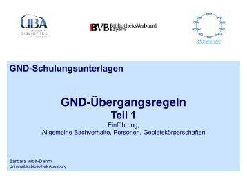 GND-Übergangsregeln - Universitätsbibliothek Augsburg