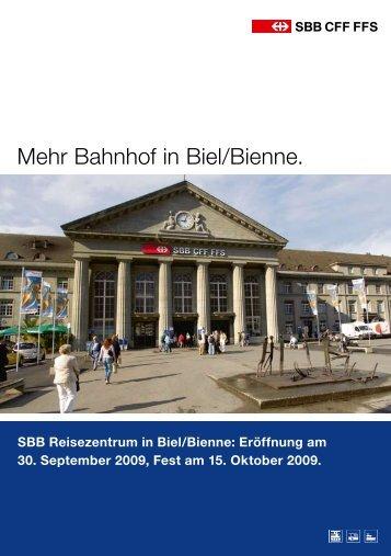 Mehr Bahnhof in Biel/Bienne. - Bieler Tagblatt