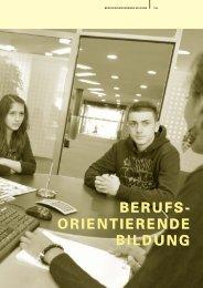 BERUFS- ORIENTIERENDE BILDUNG BERUFS- ORIENTIERENDE ...