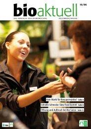 Kein Markt für Biosupermärkte? Seite 4 Schnelle ... - Bioaktuell.ch