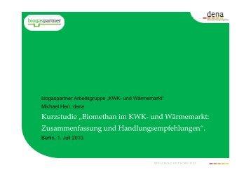 """Kurzstudie """"Biomethan im KWK- und Wärmemarkt ... - Biogaspartner"""