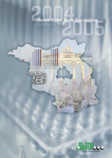 Biotech Report Berlin-Brandenburg 2004/2005 - Biotechnologie.de