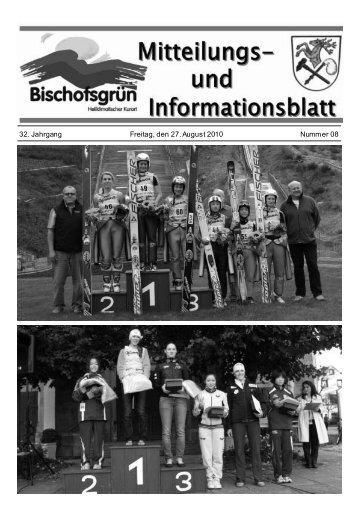 32. Jahrgang Freitag, den 27. August 2010 Nummer 08 - Bischofsgrün
