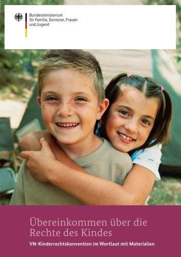 Übereinkommen über die Rechte des Kindes - Bundesministerium ...