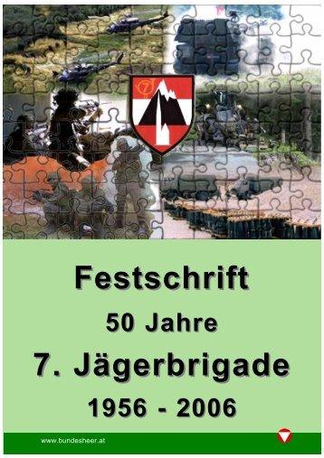 Die 7. Jägerbrigade - Österreichs Bundesheer
