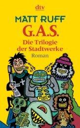 Matt Ruff - G.A.S. - Die Trilogie der Stadtwerke.pdf - Booki.org