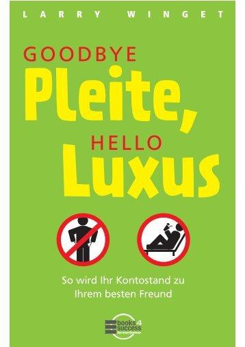 Goodbye Pleite, hello Luxus - Books4Success