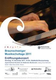 Braunschweiger Musikschultage 2011 Eröffnungskonzert - Stadt ...