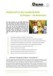 Gentechnik in der Landwirtschaft 10 Fragen – 10 Antworten - Bund