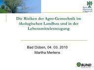 Die Risiken der Agro-Gentechnik im ökologischen Landbau und in ...