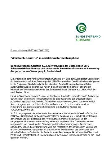 PM 03-2010 Weißbuch-Endphase.rtf - Bundesverband Geriatrie