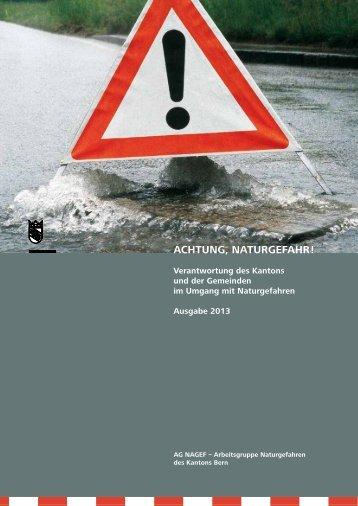 Achtung Naturgefahr - Bau-, Verkehrs - Kanton Bern