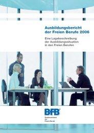 Ausbildungsbericht der Freien Berufe 2006 - Die ...