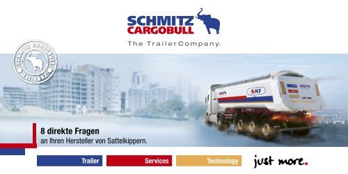8 direkte Fragen an Ihren Herstellern von Sattelkippern - Schmitz ...