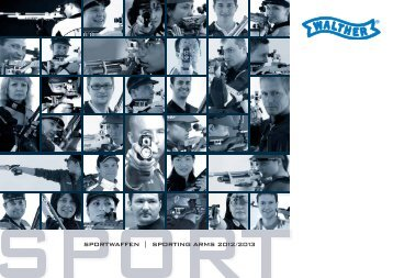 Walther Sportwaffen 2012/2013 Gesamtprospekt D / E