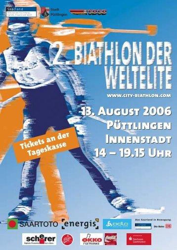 13. August 2006 Püttlingen Innenstadt 14 - City-Biathlon der Weltelite
