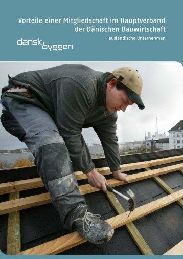 Vorteile einer Mitgliedschaft im Hauptverband der ... - Dansk Byggeri