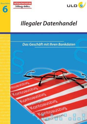 Illegaler Datenhandel - Unabhängiges Landeszentrum für ...
