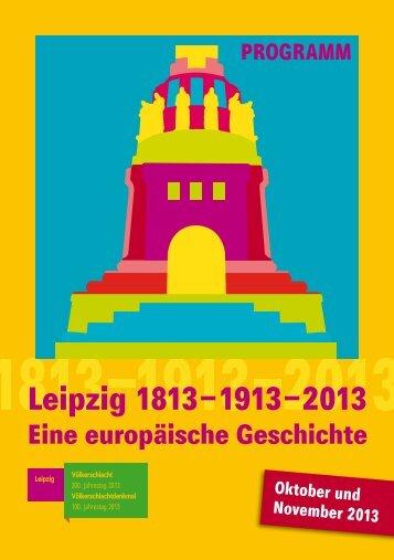 Veranstaltungsprogramm zum Völkerschlacht-Jubiläum 2013