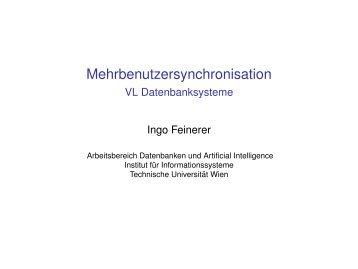 Mehrbenutzersynchronisation - DBAI - Technische Universität Wien