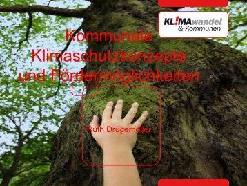 Kommunale Klimaschutzkonzepte, Kommunen beraten ... - deENet