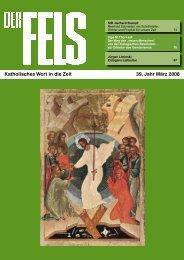 Katholisches Wort in die Zeit 39. Jahr März 2008 - Der Fels