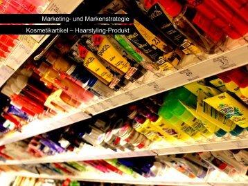 Marketing- und Markenstrategie Kosmetikartikel – Haarstyling-Produkt