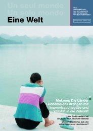 Un seul monde Un solo mondo Eine Welt Mekong: Die ... - Deza - CH
