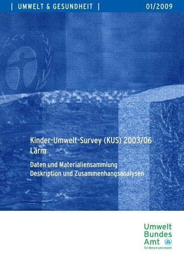 Kinder-Umwelt-Survey (KUS) 2003/06, Lärm - Deutscher ...