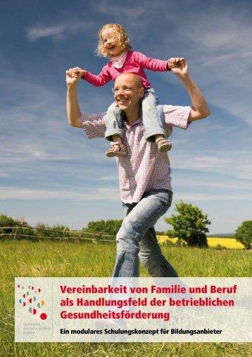 Vereinbarkeit von Familie und Beruf als ... - Familie - DGB