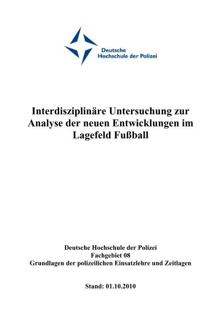 Abschlussbericht Lagebild Fussball Deutsche Hochschule der
