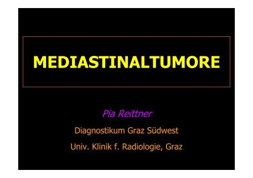 MEDIASTINALTUMORE - Diagnostikum Graz Süd