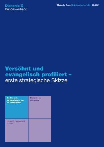 Versöhnt und evangelisch profiliert - Diakonie Deutschland
