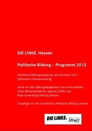 DIE LINKE. Hessen Politische Bildung – Programm 2012