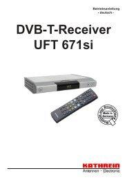 9362993d, Betriebsanleitung DVB-T-Receiver UFT 671si - Distrelec