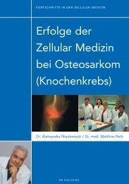 Erfolge der Zellular Medizin bei Osteosarkom - Dr. Rath ...
