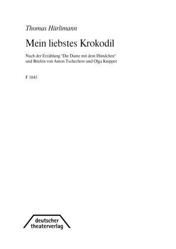 Mein liebstes Krokodil - Deutscher Theater-Verlag