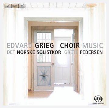 EDVARD GRIEG CHOIR MUSIC - eClassical