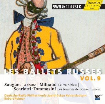 Sauguet La chatte | Milhaud Le train bleu | Scarlatti ... - eClassical