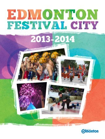 Edmonton Festivals & Events Brochure 2013-2014 - City of Edmonton
