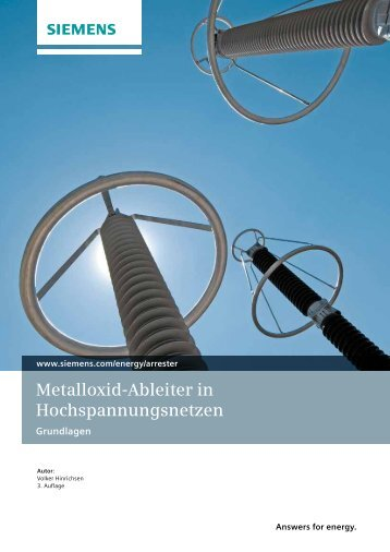 Metalloxid-Ableiter in Hochspannungsnetzen - siemens