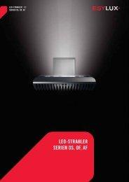 LED-StrahLEr SEriEn OS, OF, aF - ESYLUX