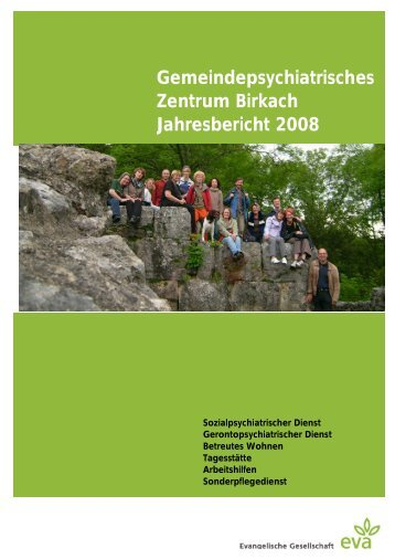 Gemeindepsychiatrisches Zentrum Birkach Jahresbericht 2008 - eva