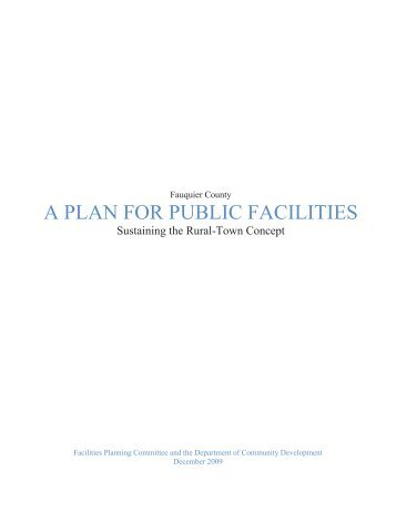 A Plan for Public Facilities: Sustaining the Rural ... - Fauquier County