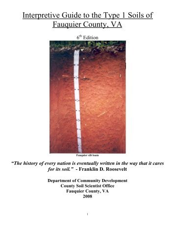 Interpretive Guide to the Type 1 Soils of Fauquier County, VA